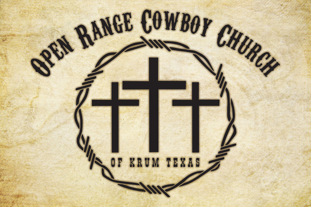 OPEN RANGE COWBOY CHURCH